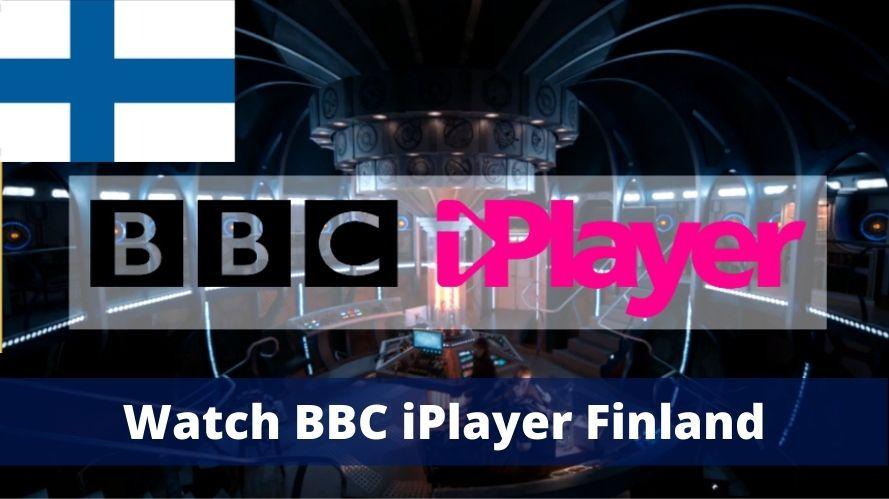 Watch BBC iPlayer in Finland