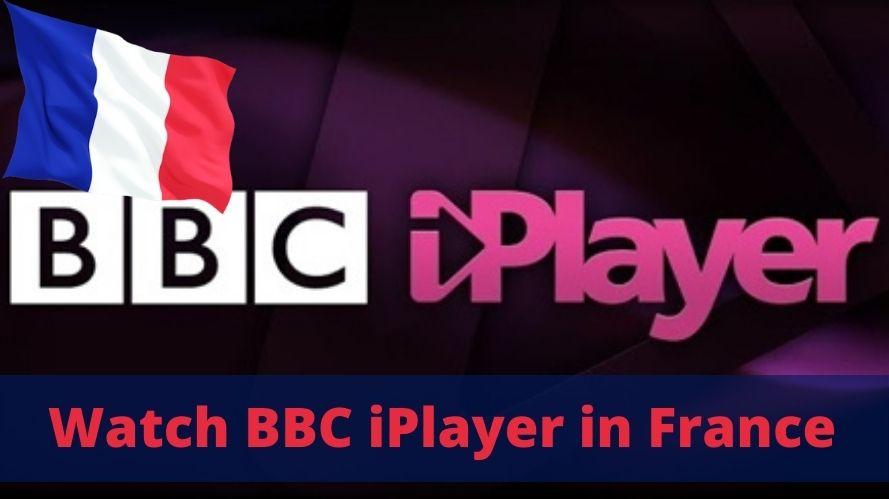 Watch BBC iPlayer in France