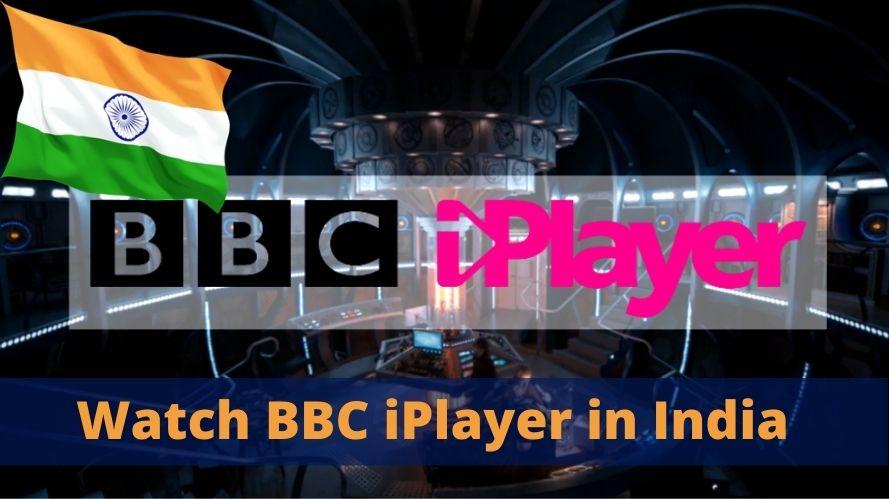 Watch BBC iPlayer in India