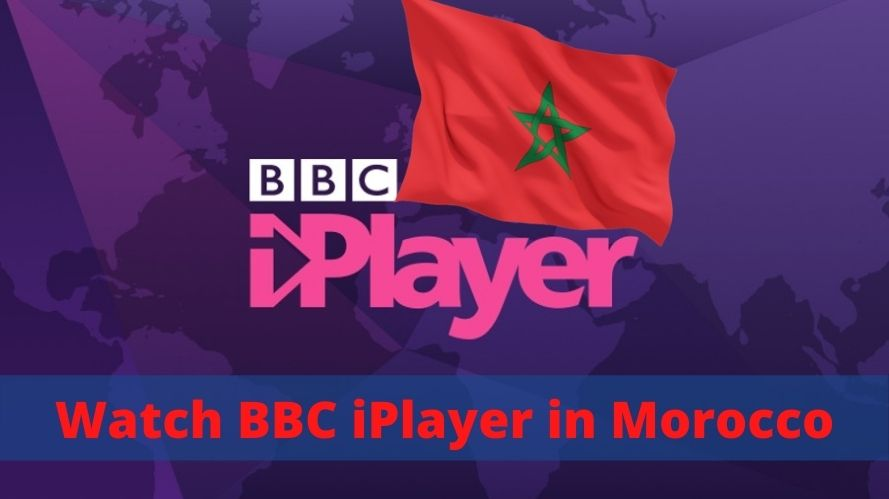 Watch BBC iPlayer in Morocco