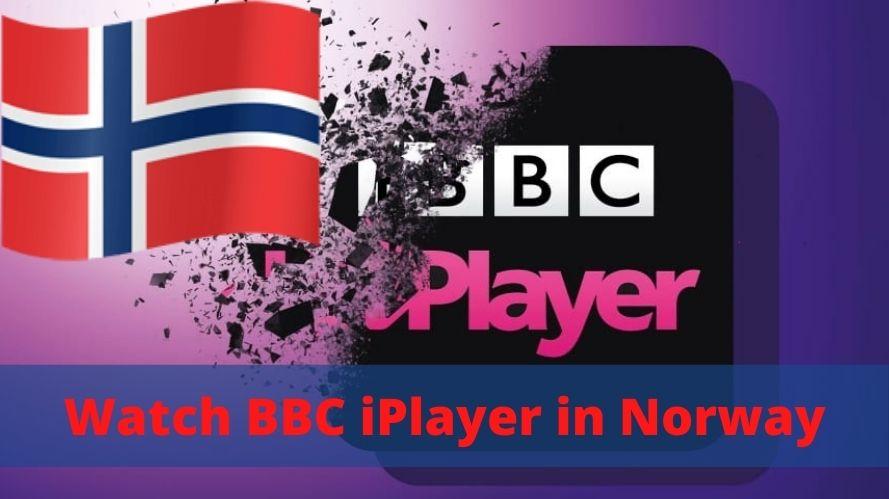 Watch BBC iPlayer in Norway