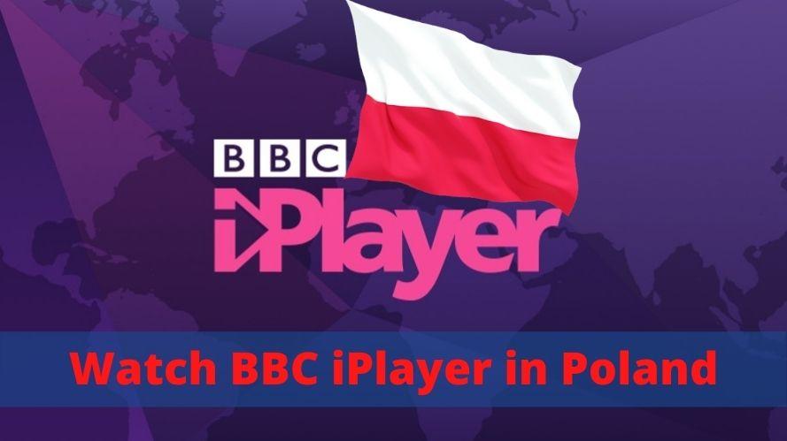 Watch BBC iPlayer in Poland