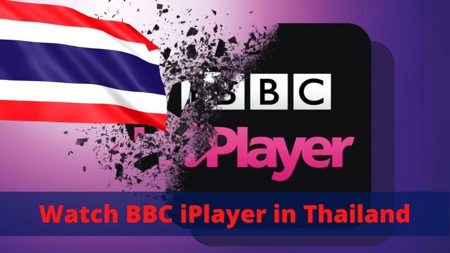 Watch BBC iPlayer in Thailand