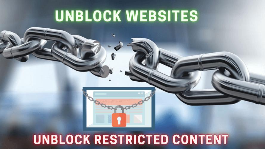 Unblock Websites & Restricted Content