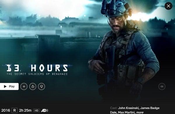 13 Hours: The Secret Soldiers of Benghazi (2016): Watch it on Netflix