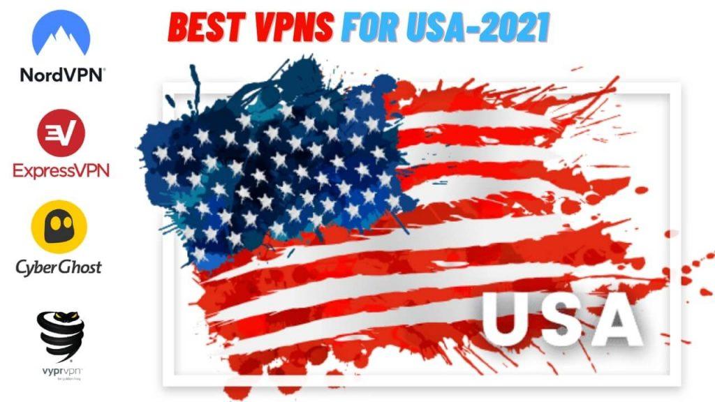 Best VPNs for USA Citizens-2021