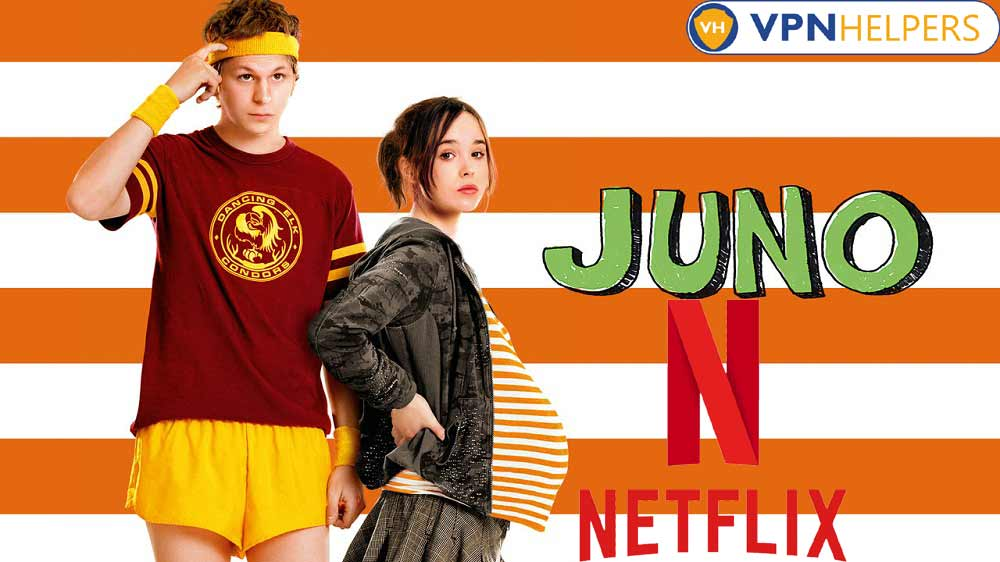 Watch Juno (2007) on Netflix From Anywhere in the World