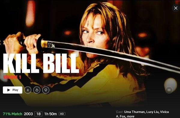 Watch Kill Bill: Vol. 1 (2003) on Netflix