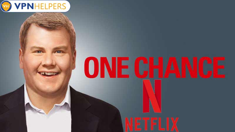 Watch One Chance (2013) on Netflix From Anywhere in the World