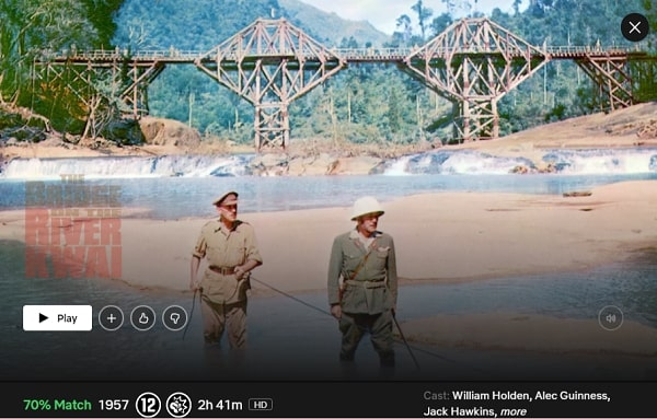 Watch The Bridge on the River Kwai (2007) on Netflix