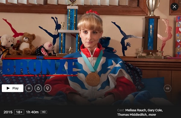 Watch The Bronze (2015) on Netflix From