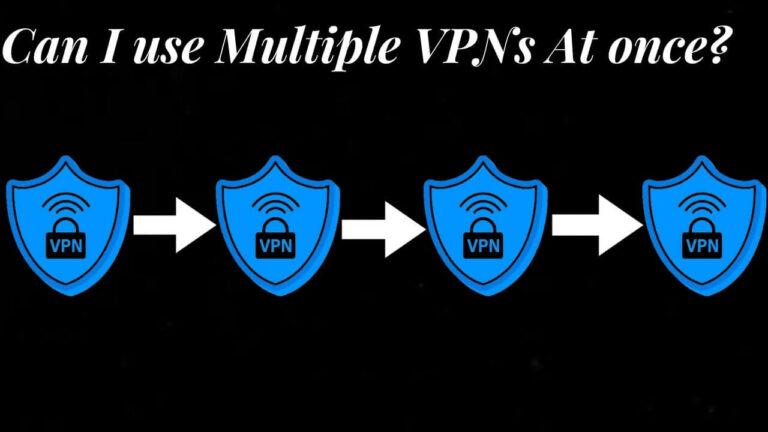 Multiple VPNs