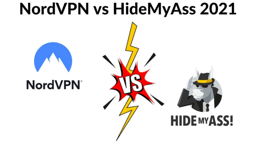 NordVPN vs HideMyAss 2021